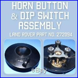 Land Rover Series 1 horn, dip switch, steering wheel centre assembly. 272094